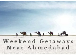 Weekenf getaways near Ahmedabad