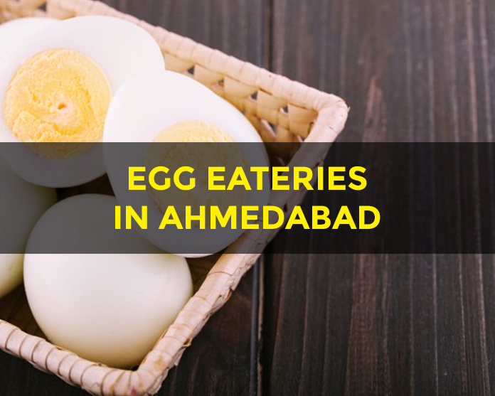 Egg Restaurants in Ahmedabad